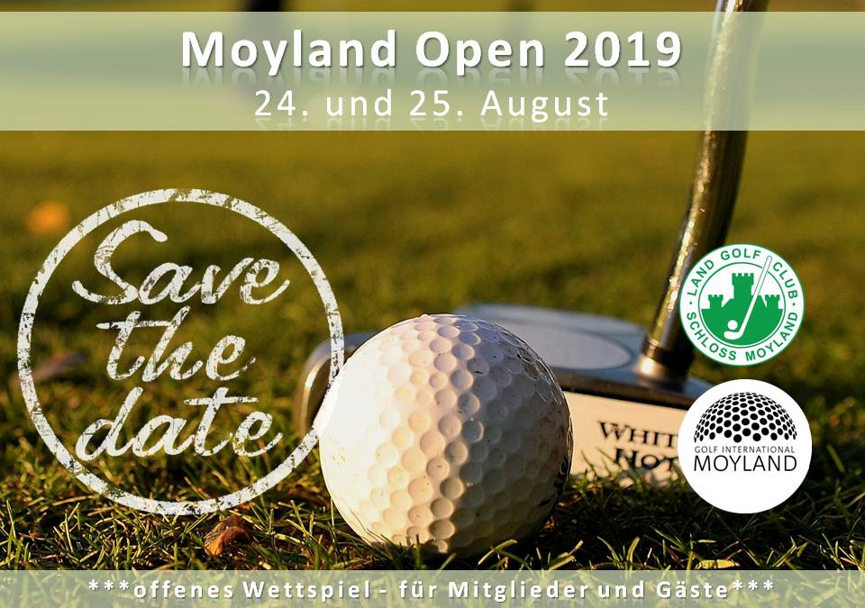 Moyland Open 2019 – Save the date